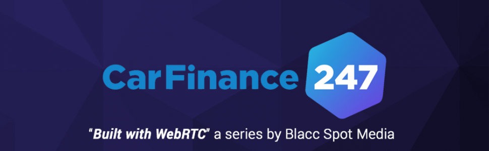Built with WebRTC: CarFinance 247 the UK's #1 Car Finance Broker