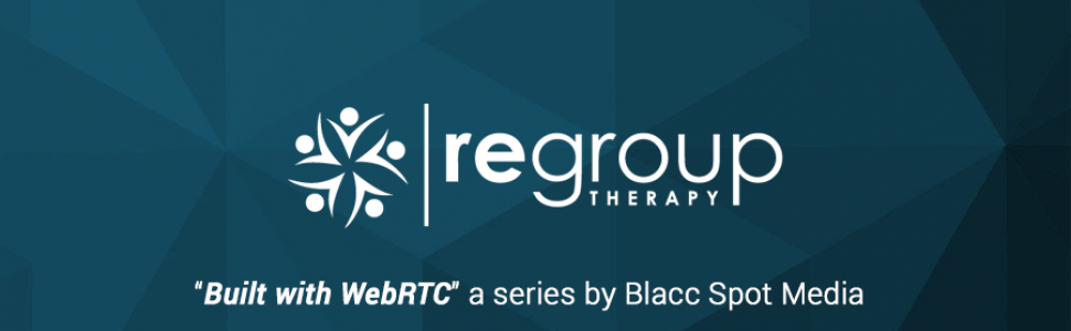 Built with WebRTC: Regroup, Provider of Integrated Telepsychiatry Services
